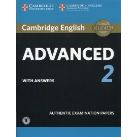 Cambridge English Advanced 2 Authentic Examination Papers with Answers + Audio Download