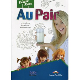 Career Paths: Au Pair Student's Book + Teacher's Book + Audio CDs