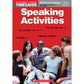 Timesaver: Speaking Activities