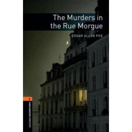Oxford Bookworms: The Murders in the Rue Morgue