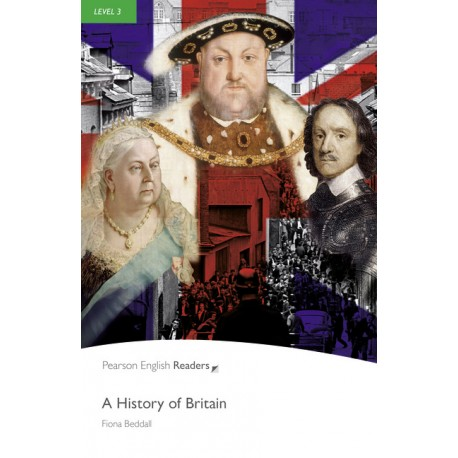 Pearson English Readers: A History of Britain