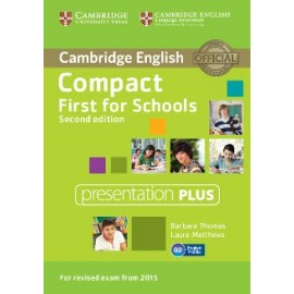 Compact First for Schools Second Edition Presentation Plus DVD-ROM