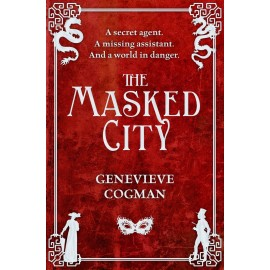 The Masked City (The Invisible Library Book 2)
