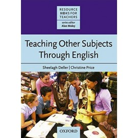 Resource Books for Teachers: Teaching Other Subjects Through English (CLIL)