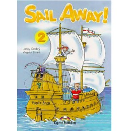 Sail Away! 2 Pupil's Book + Jack and the Beanstalk Story Book + Pupil's Audio CD