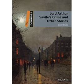 Oxford Dominoes: Lord Arthur Savile's Crime and Other Stories + MP3 audio download