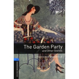 Oxford Bookworms: The Garden Party and Other Stories + MP3 audio download