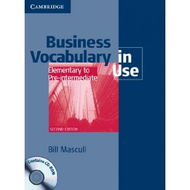 Business Vocabulary in Use Elementary to Pre-intermediate (with answers) Second Edition + CD-ROM