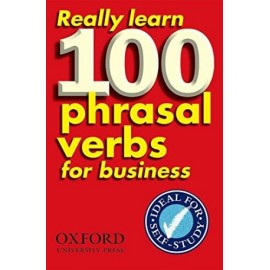 Really Learn 100 Phrasal Verbs for Business