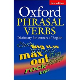 Oxford Phrasal Verbs Dictionary Second Edition