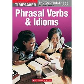 Timesaver: Phrasal Verbs and Idioms