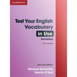 Test Your English Vocabulary in Use Elementary Second Edition (with answers)