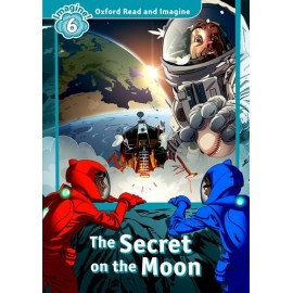 Oxford Read and Imagine Level 6: The Secret on the Moon + Audio CD