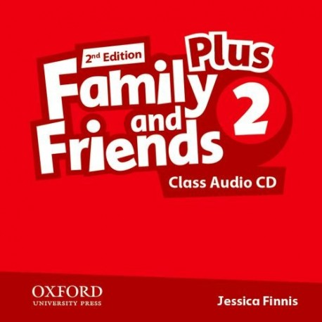 Family and Friends 2 Plus Second Edition Class Audio CD Oxford University Press 9780194403467