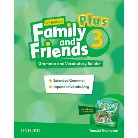 Family and Friends 3 Plus Second Edition Grammar and Vocabulary Builder
