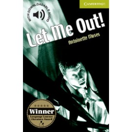 Cambridge Readers: Let Me Out! + Audio download