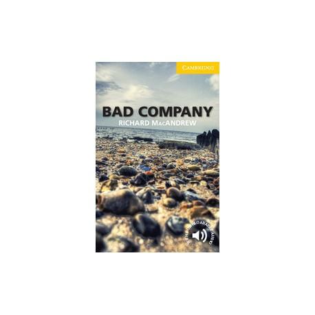 Cambridge Readers: Bad Company + Audio download 9780521179195