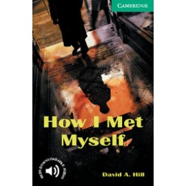 Cambridge Readers: How I Met Myself + Audio download