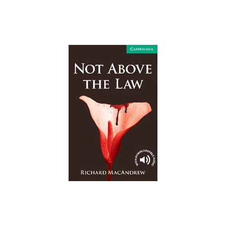 Cambridge Readers: Not Above the Law + Audio download Cambridge University Press 9780521140966