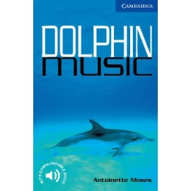 Cambridge Readers: Dolphin Music + Audio download