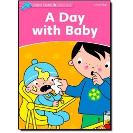 Dolphin Readers Starter - A Day With a Baby