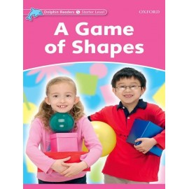 Dolphin Readers Starter - A Game of Shapes