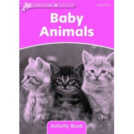Dolphin Readers Starter - Baby Animals Activity Book