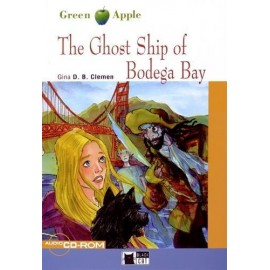 The Ghost Ship of Bodega Bay + audio CD/CD-ROM