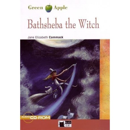 Bathsheba The Witch + audio CD-ROM Black Cat 9788853009210