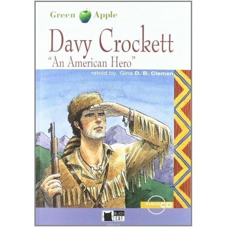 "Davy Crockett ""An American Hero"" + CD Black Cat - CIDEB 9788853001092"