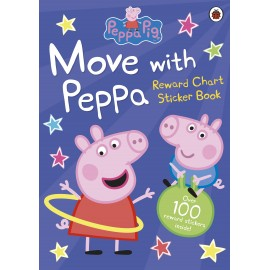Peppa Pig: Move with Peppa Reward Chart Sticker Book