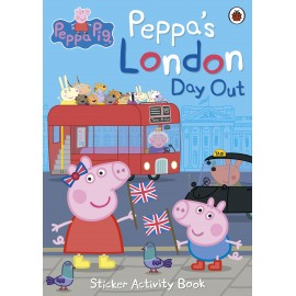 Peppa Pig: Peppa's London Day Out Sticker Activity Book