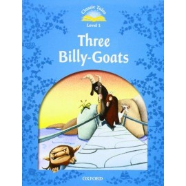 Classic Tales 1 2nd Edition: Three Billy-Goats