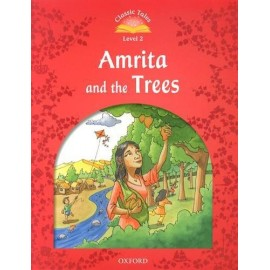 Classic Tales 2 2nd Edition: Amrita and the Trees + MP3 audio download