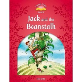 Classic Tales 2 2nd Edition: Jack and the Beanstalk