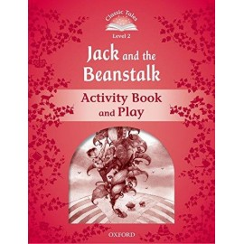 Classic Tales 2 2nd Edition: Jack and the Beanstalk Activity Book