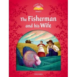 Classic Tales 2 2nd Edition: The Fisherman and His Wife + eBook MultiROM