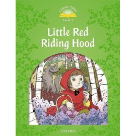 Classic Tales 3 2nd Edition: Little Red Riding Hood