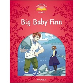 Classic Tales 2 2nd Edition: Big Baby Finn