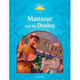 Classic Tales 1 2nd Edition: Mansour and the Donkey + eBook MultiROM