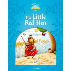 Classic Tales 1 2nd Edition: The Little Red Hen + MP3 audio download