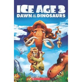 Popcorn ELT: Ice Age 3 Dawn Of The Dinosaurs + CD: (Level 3)