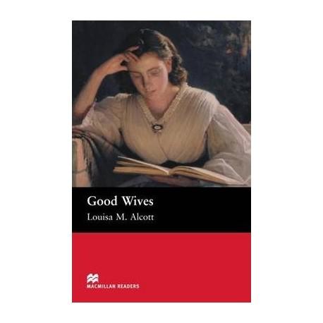 Macmillan Readers: Good Wives (600 key words) Macmillan 9781405072304