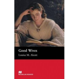 Macmillan Readers: Good Wives (600 key words)