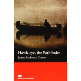 Macmillan Readers: Hawk-Eye, The Pathfinger