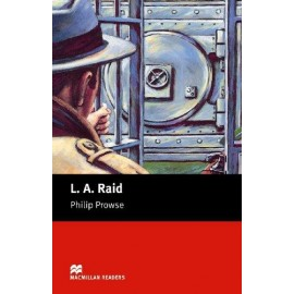 Macmillan Readers: L. A. Raid (600 key words)