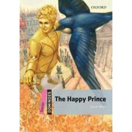 Oxford Dominoes: The Happy Prince +mp3 audio download