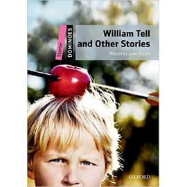 Oxford Dominoes: William Tell And Other Stories