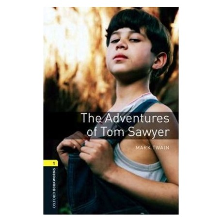 Oxford Bookworms: The Adventures of Tom Sawyer Oxford University Press 9780194789004