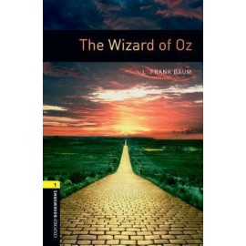 Oxford Bookworms: The Wizard of Oz